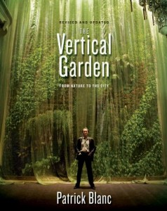 the vertical garden by patrick blanc