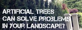 Artificial trees can solve landscape problems