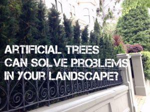 Artificial trees can solve landscape problems