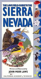 Laws Field Guide to Sierra Nevada